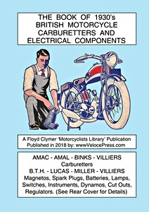Livre : The Book of 1930's British Motorcycle Carburetters and Electrical Components