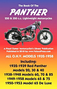 Livre : The Book of the Panther 250 & 350 cc Lightweight Motorcycles - All O.H.V. Models 1932-1958 - Clymer Manual Reprint