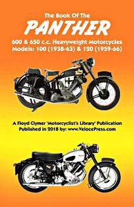 Livre : The Book of the Panther 600 & 650 cc Heavyweight Motorcycles - Models 100 (1938-63) & 120 (1959-66) - Clymer Manual Reprint