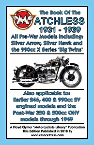 Livre : The Book of the Matchless (1931-1939) - All Pre-War Models 250cc to 990cc - Clymer Manual Reprint