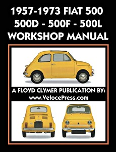 Boek: Fiat 500, 500D, 500F, 500L (1957-1973) / Autobianchi Giardiniera (1970-1977) Factory Workshop Manual - Clymer Owner's Workshop Manual