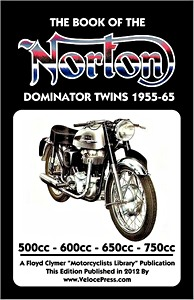 Livre : The Book of the Norton Dominator Twins - 500, 600, 650 & 750 cc (1955-1965) - Clymer Manual Reprint