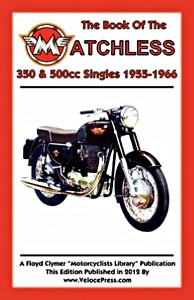 Livre : The Book of the Matchless 350 & 500 cc Singles (1955-1966) - Clymer Manual Reprint