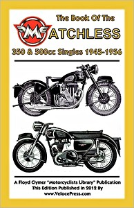 Livre : The Book of the Matchless 350 & 500cc Singles (1945-1956) - Clymer Manual Reprint