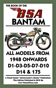 Livre : The Book of the BSA Bantam - All Models - D1, D3, D5, D7, D10, D14 & 175 (1948 onwards) - Clymer Manual Reprint