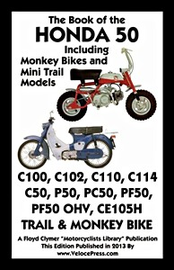 Livre : The Book of the Honda 50 - Including Monkey Bikes and Mini Trail Models - Clymer Manual Reprint