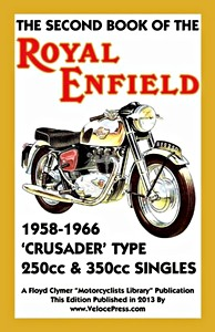 Livre : The Second Book of the Royal Enfield Crusader Type - 250 & 350 cc Singles (1958-1966) - Clymer Manual Reprint