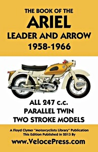 Livre : The Book of the Ariel Leader and Arrow - All 247 cc Parallel Twin Two Stroke Models (1958-1966) - Clymer Manual Reprint
