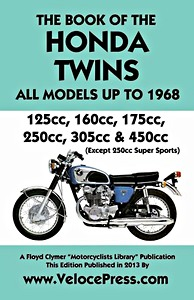 Livre : Book of the Honda Twins - All Models Up to 1968 (Except CB 250 Super Sports) - Clymer Manual Reprint