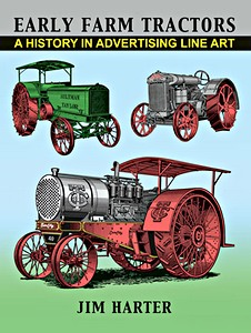 Early Farm Tractors - A History in Advertising Line Art