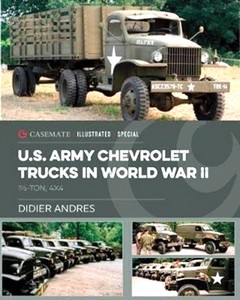 Boek: U.S. Army Chevrolet Trucks in World War II : 1 1/2-Ton, 4x4