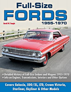 Boek: Full Size Fords 1955-1970 - Detailed History of Full-Size Sedans and Wagons