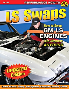 Boek: LS Swaps - How to Swap GM LS Engines into Almost Anything