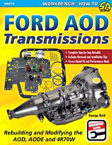 Boek: Ford AOD Transmissions - Rebuilding and Modifying the AOD, AODE and 4R70W