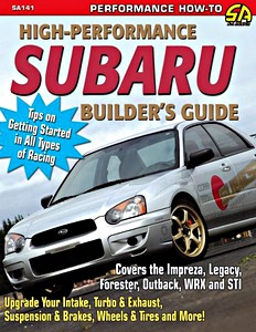 Boek: High-Performance Subaru Builder's Guide - Impreza, Legacy, Forester, Outback, WRX and STI