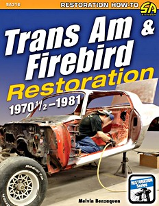 Boek: Trans Am & Firebird Restoration (1970 1/2 -1981)