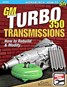 Boek: GM Turbo 350 Transmissions : How to Rebuild and Modify