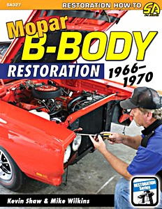 Boek: Mopar B-Body Restoration: 1966-1970