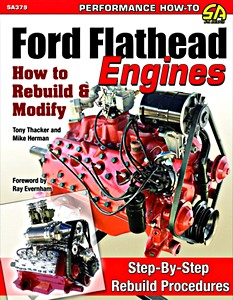 Boek: Ford Flathead Engines (1932-1953): How to Rebuild and Modify - Step-By-Step Rebuild Procedures
