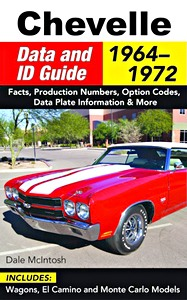 Boek: Chevelle Data and ID Guide (1964-1972): Facts, Production Numbers, Option Codes, Data Plate Information & More
