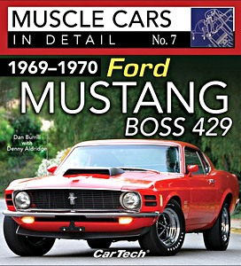 Boek: 1969-1970 Ford Mustang Boss 429 (Muscle Cars in Detail)