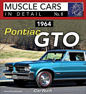Boek: 1964 Pontiac GTO (Muscle Cars in Detail)