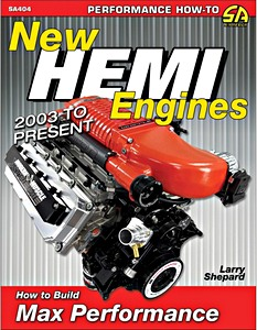 Livre : New Hemi Engines (2003 to Present) : How to Build Max Performance