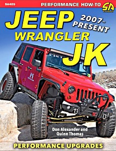 Livre : Jeep Wrangler JK (2007 - Present) : Advanced Performance Modifications