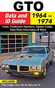 Boek: GTO Data and ID Guide 1964-1972 - Includes: The Judge, Ram Air III, Ram Air IV