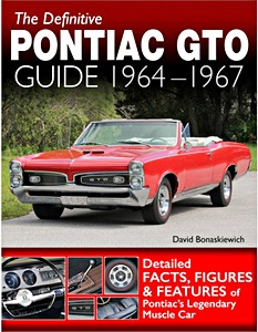 Boek: The Definitive Pontiac GTO Guide: 1964-1967