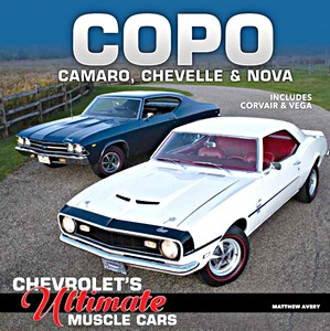 Boek: COPO Camaro, Chevelle and Nova : Chevrolet's Ultimate Muscle Cars