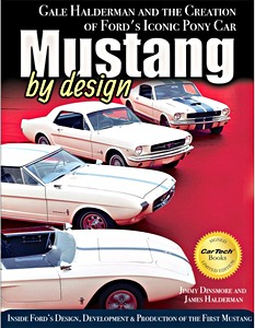 Boek: Mustang by Design : Gale Halderman and the Creation of Ford's Iconic Pony Car