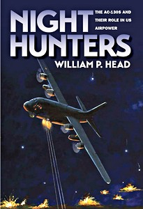 Boek: Night Hunters - The AC-130s and Their Role in US Airpower