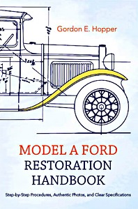 Boek: Model A Ford Restoration Handbook - Step-by-Step Procedures, Authentic Photos, and Clear Specifications