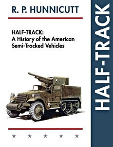 Boek: Half-Track - A History of American Semi-Tracked Vehicles (Paperback)