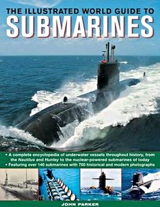 Livre : The Illustrated World Guide to Submarines