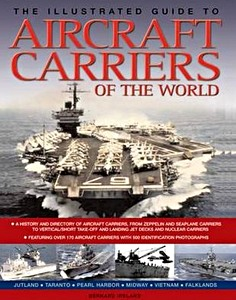 Livre : The Illustrated Guide to Aircraft Carriers of the World