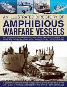 Livre : An Illustrated Directory of Amphibious Warfare Vessels
