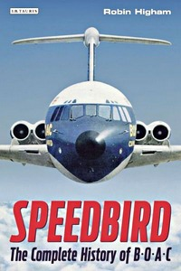 Boek : Speedbird - The Complete History of BOAC