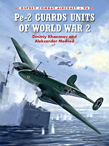 Boek: PE-2 Guards Units of World War 2 (Osprey)
