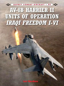 Boek: AV-8B Harrier II Units of Operation Iraqi Freedom I-VI (Osprey)