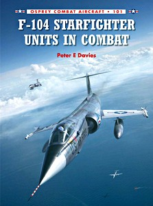 Boek: F-104 Starfighter Units in Combat (Osprey)