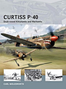 Boek: Curtiss P-40 - Snub-nosed Kittyhawks and Warhawks (Osprey)