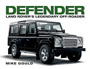 Livre : Defender - Land Rover's Legendary Off-roader