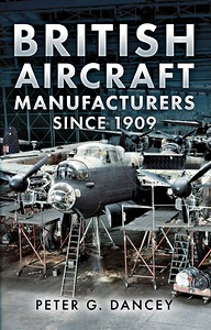 Boek : British Aircraft Manufacturers Since 1909