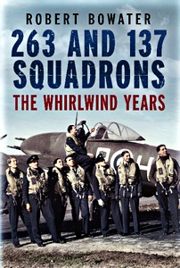 Boek: 263 and 137 Squadrons : The Whirlwind Years