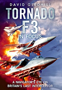 Boek: Tornado F3 : A Navigator's Eye on Britain's Last Interceptor