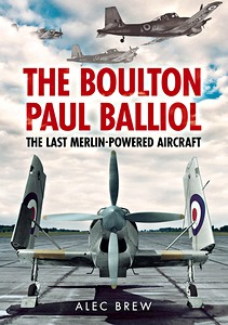 Boek: The Boulton Paul Balliol - The Last Merlin-Powered Aircraft