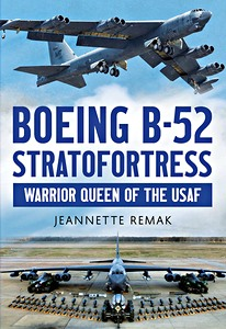 Boek: Boeing B-52 Stratofortress : Warrior Queen of the USAF