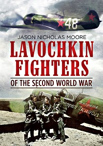 Boek: Lavochkin Fighters of the Second World War